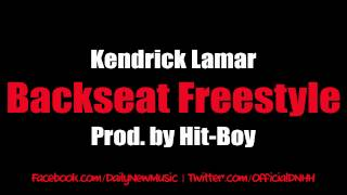 Kendrick Lamar - Backseat Freestyle (Dirty/CDQ)