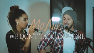 We Don't Talk Anymore - Charlie Puth ft. Selena Gomez, live session cover by Mo'Nik