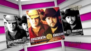 Adalberto e Adriano - CD Nunca é tarde pra recomeçar (2008) 07-Separação
