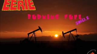 Eerie / Burning fuel / A Sound Adventure