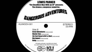 Lewis Parker - Six Feet Deep In Dirt & Dust (Instrumental)