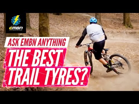 What's The Best E-MTB Tyre Combo For Trail Riding? | Ask EMBN Anything About E-Bikes