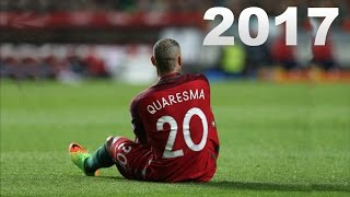 Ricardo Quaresma ● skills/tricks/goals ● 2016/2017 HD