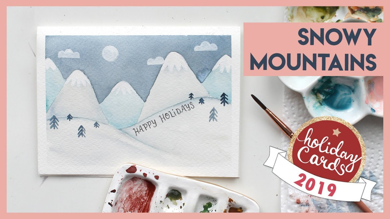 Snowy Mountains Watercolour Christmas Cards (2019 Holiday Card Series)