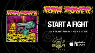 Raw Power - Start a Fight