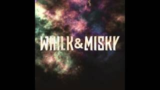 Whilk & Misky - So Good To Me (Re-work)