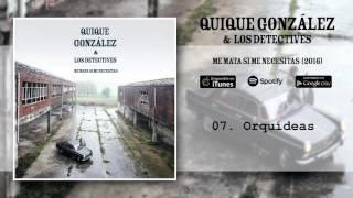 Quique González - Orquídeas (Audio Oficial)