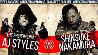 "► AJ Styles vs Shinsuke Nakamura || ""Gangster's Paradise""  || Custom Promo ᴴᴰ ◄"