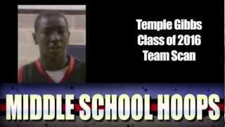 Temple Gibbs Class of 2016 - Team Scan - MiddleSchoolHoops.com - 2011 Tip Off Classic