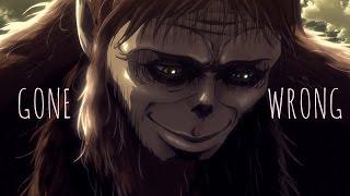 Attack On Titan Season 2 [AMV] - Gone Wrong
