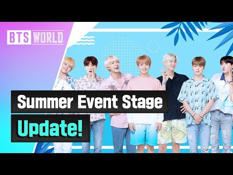 [BTS WORLD] Summer Event Stage Update!