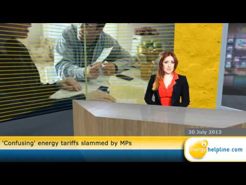 'Confusing' energy tariffs slammed by MPs