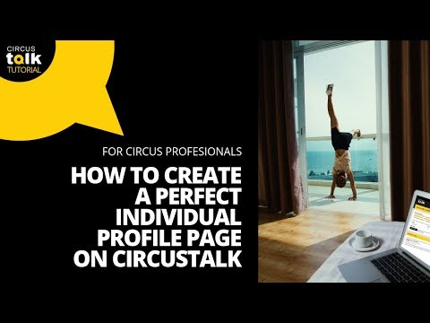 How to Create a Perfect Individual Profile Page on CircusTalk