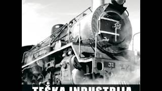 Teska Industrija - Pruzam ruke - ( Audio )