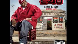 Beastin'-E-40 (Revenue Retrievin': Overtime Shift) HD
