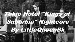 """Tokio Hotel """"Kings of Suburbia"""" /Nightcore\"""
