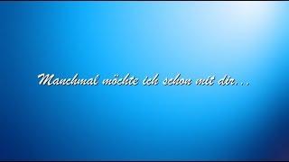 Manchmal möchte ich schon mit dir (R.Kaiser) - Cover by Schlagerburschi