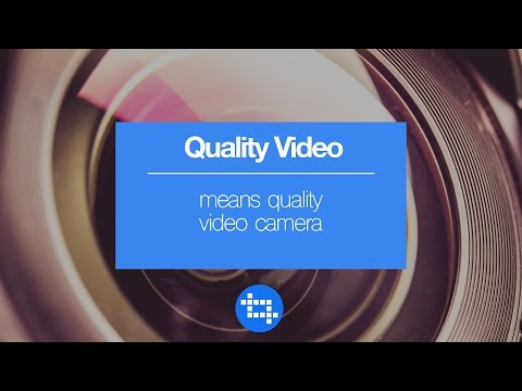if you want to make quality video you need a quality video camera