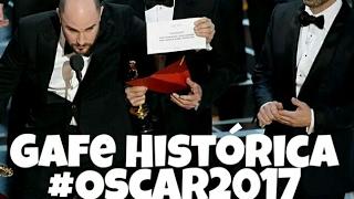 Oscar 2017: Gafe Histórica na Premiação ( Legendado)