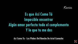 Asi Como Tu (Letra) Los Plebes Del Rancho De Ariel Camacho