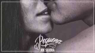 Joe Sujera - Pequena (part. Ana Cardozo)