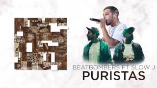 BEATBOMBERS - Puristas feat Slow J