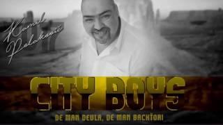 DE MAN DEVLA,DE MAN BACHTORI /City Bos Kamil /Venované pre Miroslava Matiho /2017
