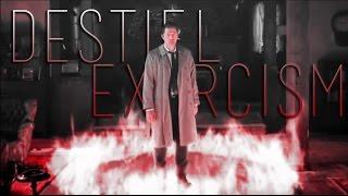 Destiel // Exorcism