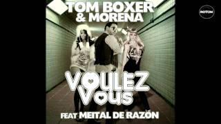 Tom Boxer & Morena feat. Meital de Razon - Voulez Vous