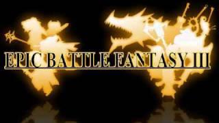 Epic Battle Fantasy 3 Music: Nebula