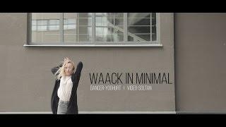 Waack in minimal