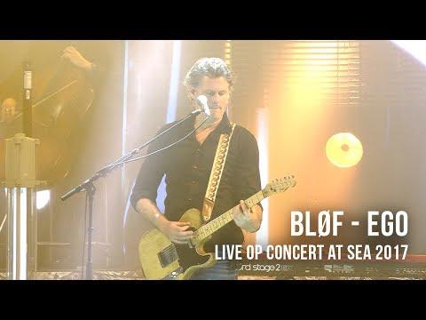 BLØF speelt 'Ego' live op Concert at SEA 2017. Video: Corrino Festival: Concert at SEA 2017 Volg BLØF ook via: https://www.facebook.com/Blof/ https://www.instagram.com/blof/ https://twitter.com/blof http://www.blof.nl/