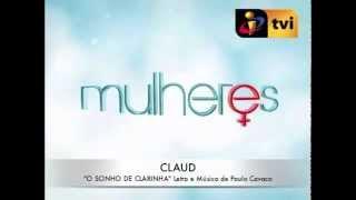 """CLAUD """"O Sonho de Clarinha"""" (MULHERES)"""
