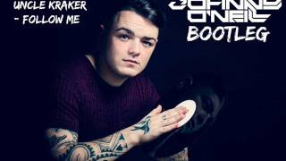 Uncle Kracker - Follow Me (Johnny O'Neill Bootleg)