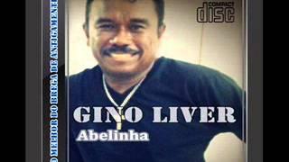 Gino Liver  -  Abelinha