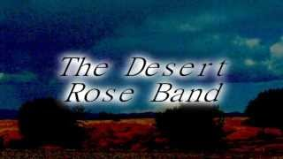 The Desert Rose Band - He's Back And I'm Blue