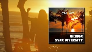 Orbion & Sync Diversity - The Sun (Athema Remix)