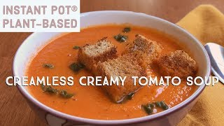 Instant Pot® Creamless Creamy Tomato Soup for Two