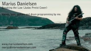 Marius Danielsen - Breaking the Law (Judas Priest Cover)