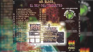 Mr Black - La Mala Racha (Audio)