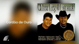 Chico Rey e Paraná - Cordao de Ouro (Sucessos de Ouro - Vol. 15)