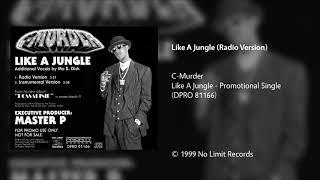 C-Murder - Like A Jungle (Radio Version)