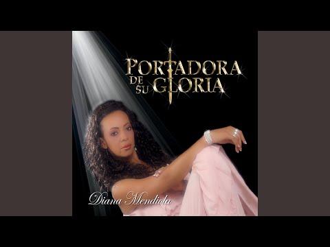 La Uncion de Diana Mendiola Letra y Video