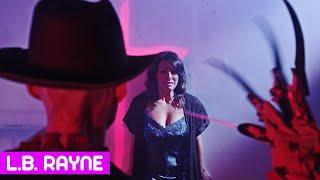 L.B. RAYNE - Nightmare on L.B. Street