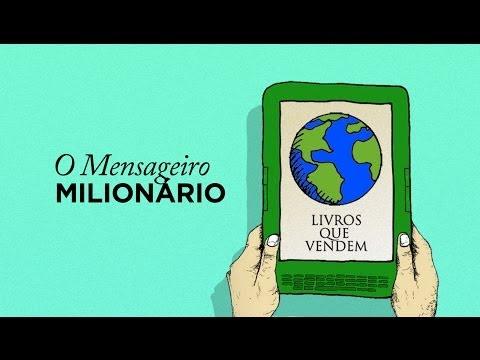 O Mensageiro Milion�rio - Livros Que Vendem