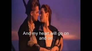My Heart Will Go On Official Music Video With Lyrics On Screen