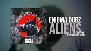 ENiGMA Dubz - Aliens [DANK012]