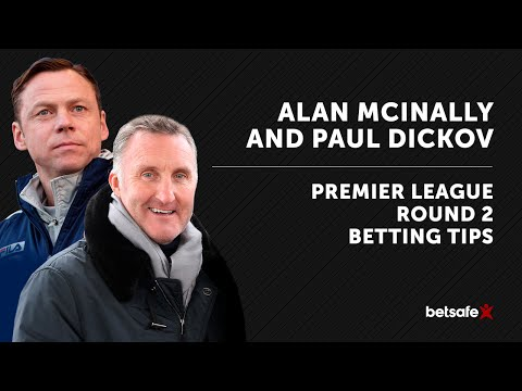 Alan McInally and Paul Dickov Premier League tips Round 2