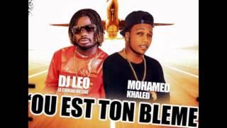 M K  FEAT DJ LEO '' OU EST TON BLEME ''