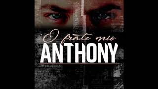 Anthony - 'O frate mio